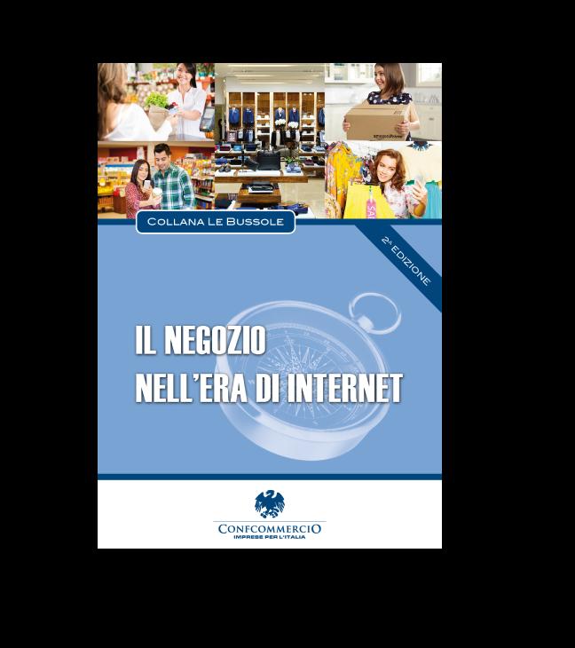 Il negozio nell'era di internet – 2a edizione